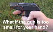 gun too small too much trigger finger